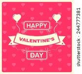 happy saint valentines day... | Shutterstock .eps vector #244777381