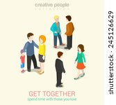 meet people you love and spend... | Shutterstock .eps vector #245126629