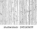 wooden planks overlay texture... | Shutterstock .eps vector #245165659