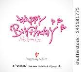 happy birthday    vector  ... | Shutterstock .eps vector #245181775