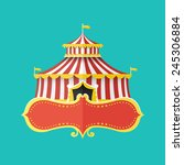 classical circus tent with... | Shutterstock .eps vector #245306884