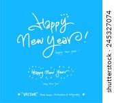 happy new year   vector  ... | Shutterstock .eps vector #245327074
