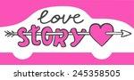 love story | Shutterstock .eps vector #245358505
