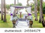 beautiful wedding arch  cabana... | Shutterstock . vector #245564179