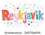 reykjavik text lettering...   Shutterstock .eps vector #245706454