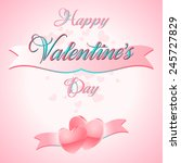 happy valentines day lettering... | Shutterstock .eps vector #245727829
