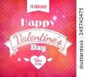 happy valentine's day vector... | Shutterstock .eps vector #245742475