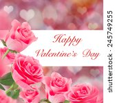 pink roses  valentine's day... | Shutterstock . vector #245749255