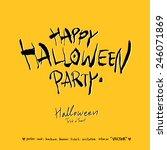 happy halloween   hand drawn... | Shutterstock .eps vector #246071869
