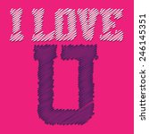 I Love U Typography  Girl  T...