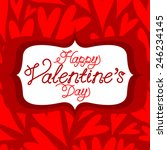 vector valentine background... | Shutterstock .eps vector #246234145