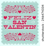 feliz dia de san valentin  ...   Shutterstock .eps vector #246474334
