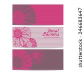 vector set of floral banners... | Shutterstock .eps vector #246683647