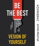 words be the best version of... | Shutterstock .eps vector #246846424