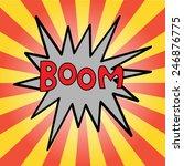 boom   comic speech bubble | Shutterstock .eps vector #246876775