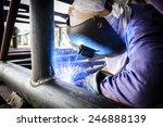 welding steel structure   Shutterstock . vector #246888139