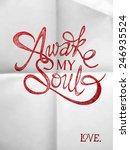 awake my soul   hand drawn... | Shutterstock .eps vector #246935524