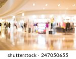 shopping mall blurred background | Shutterstock . vector #247050655
