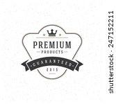 retro vintage insignia ... | Shutterstock .eps vector #247152211