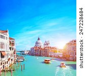 venice  italy. grand canal and... | Shutterstock . vector #247228684