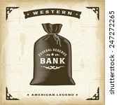 vintage western money bag.... | Shutterstock .eps vector #247272265