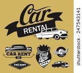 set of vintage car rent badges  ... | Shutterstock .eps vector #247543141