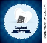dental care design  vector...   Shutterstock .eps vector #247658674