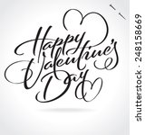 HAPPY VALENTINE'S DAY original custom hand lettering -- handmade calligraphy, vector (eps8); typography background or overlay for romantic photo cards or party invitations for Valentine's Day; - stock vector
