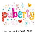 word puberty isolated on white...   Shutterstock .eps vector #248215891