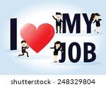 i love my job business concept. | Shutterstock .eps vector #248329804