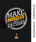make muscles not excuses.... | Shutterstock .eps vector #248341621