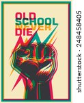 old school poster with fist.... | Shutterstock .eps vector #248458405