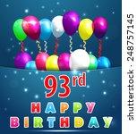 93 year happy birthday card... | Shutterstock .eps vector #248757145