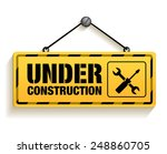 under construction sign in...