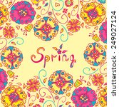 figure spring flowers  colorful ... | Shutterstock .eps vector #249027124