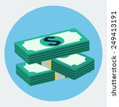 vector stacks of dollars icon | Shutterstock .eps vector #249413191