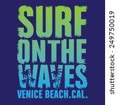 california surf typography  t...   Shutterstock .eps vector #249750019