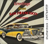 vintage touristic greeting card ... | Shutterstock .eps vector #249764959