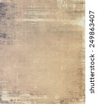 retro texture. with different... | Shutterstock . vector #249863407