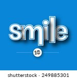 Smile Text Made Of 3d Vector...