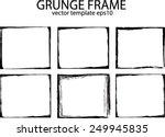 grunge frame set. vector... | Shutterstock .eps vector #249945835