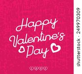 valentines day lettering... | Shutterstock .eps vector #249970309