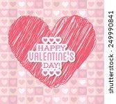 happy valentines day design ... | Shutterstock .eps vector #249990841