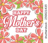 mothers day design  vector... | Shutterstock .eps vector #250021435