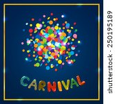 carnival card with confetti | Shutterstock .eps vector #250195189