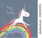 happy birthday card with unicorn | Shutterstock .eps vector #250224991