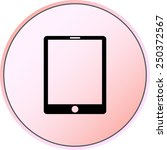 tablet pc sign icon  vector... | Shutterstock .eps vector #250372567