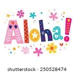 aloha vector lettering... | Shutterstock .eps vector #250528474