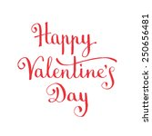 happy valentine's day hand...   Shutterstock .eps vector #250656481