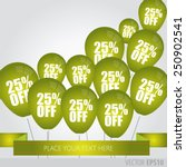 green balloons with sale... | Shutterstock .eps vector #250902541